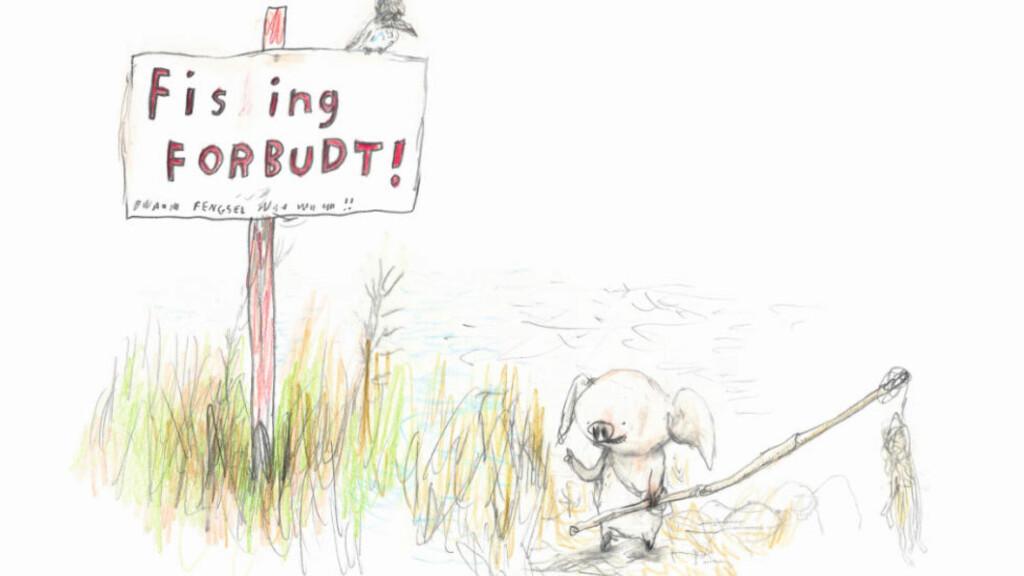 SKILTMORO: «Fis ing forbudt» står det på skiltet ved fiskevannets bredd. Sikkert fordi man ikke skal skremme fisken, sier Reven. Illustrasjon fra boka