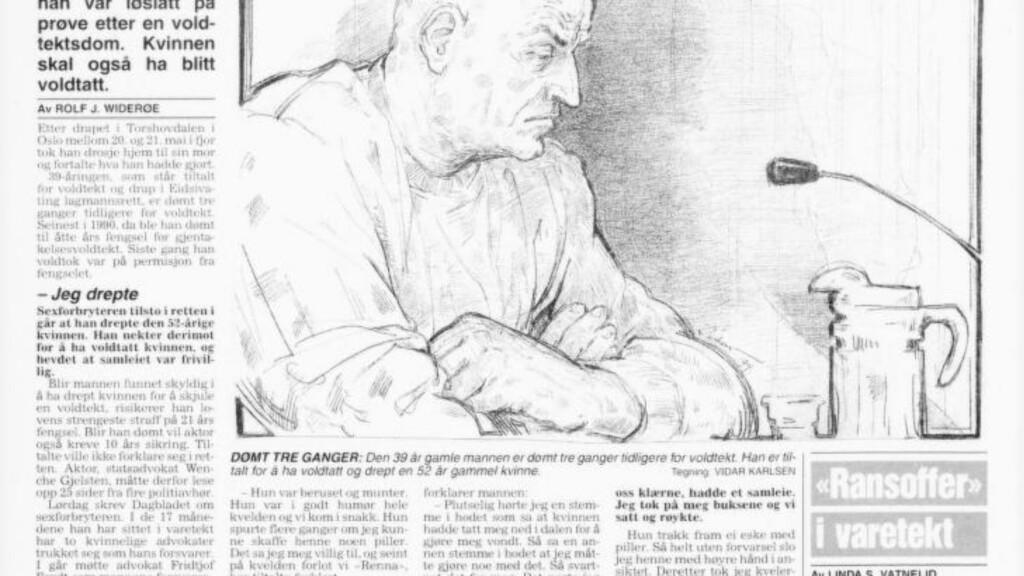 - IKKE NOK TIL Å DØMME HAM: - Det er ikke nok å si at «han er dømt for voldtekter før, så da er det sikkert det som har skjedd denne gangen også», sa advokat Vibeke Hein Bæra om mannen som har en lang, kriminell historie. Nå er han dømt for å ha voldtatt ei kvinne i 40-åra i Horten i fjor. Faksimile: Dagbladet 3. november 1994