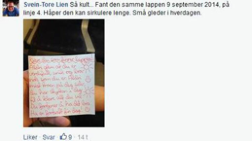 SÅ KULT: Svein-Tore Lien fant den samme lappen tilbake i september 2014. Han håper budskapet kan sirkulere lenge. Foto: Skjermdump Facebook/Dagbladet