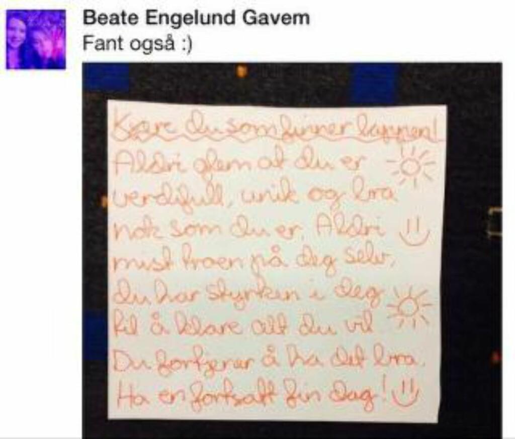 LA DEN IGJEN: Beate Engelund Gavem fant lappen på T-banen hun også. Hun syntes det var utrolig hyggelig å finne den. Hun la også lappen igjen på et annet sete, slik at budskapet kunne spres videre. Foto: Skjerdump Facebook/Dagbladet