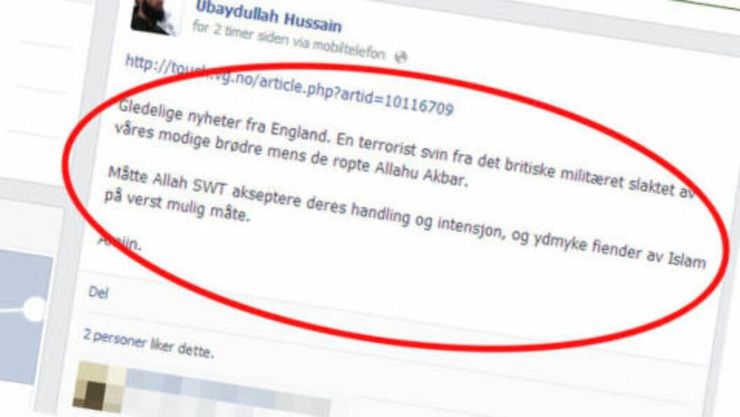<strong>HYLLET DRAPSMENN:</strong> Denne meldingen la Hussain ut på Facebook etter drapet på Lee Rigby.