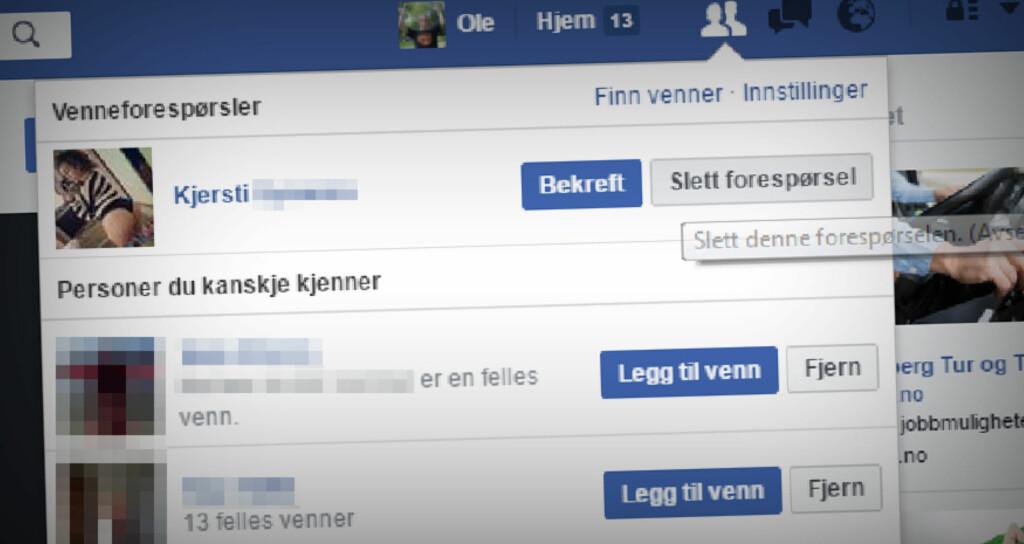 SLETT FORESPØRSELEN: Det er enkelt å bli kvitt en falsk venneforespørsel på Facebook. Du bare trykker på «slett forespørsel». Foto: OLE PETTER BAUGERØD STOKKE