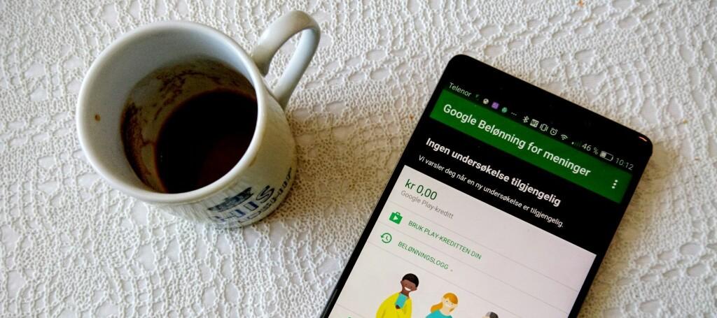 <strong>SVAR PÅ SPØRSMÅL:</strong> Laster du ned Googles belønningsapp, får du en spørreundersøkelse cirka hver uke. Som belønning får du penger du kan bruke på apper i Play butikk. Foto: PÅL JOAKIM OLSEN