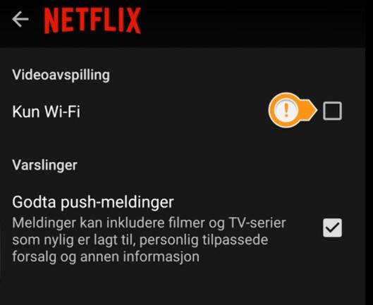 <strong><strong>SETT KRYSS:</strong></strong> Dersom du krysser her i mobilappen, vil det ikke være mulig å strømme Netflix med mindre enheten er koblet til et trådløst nettverk. Foto: PÅL JOAKIM OLSEN