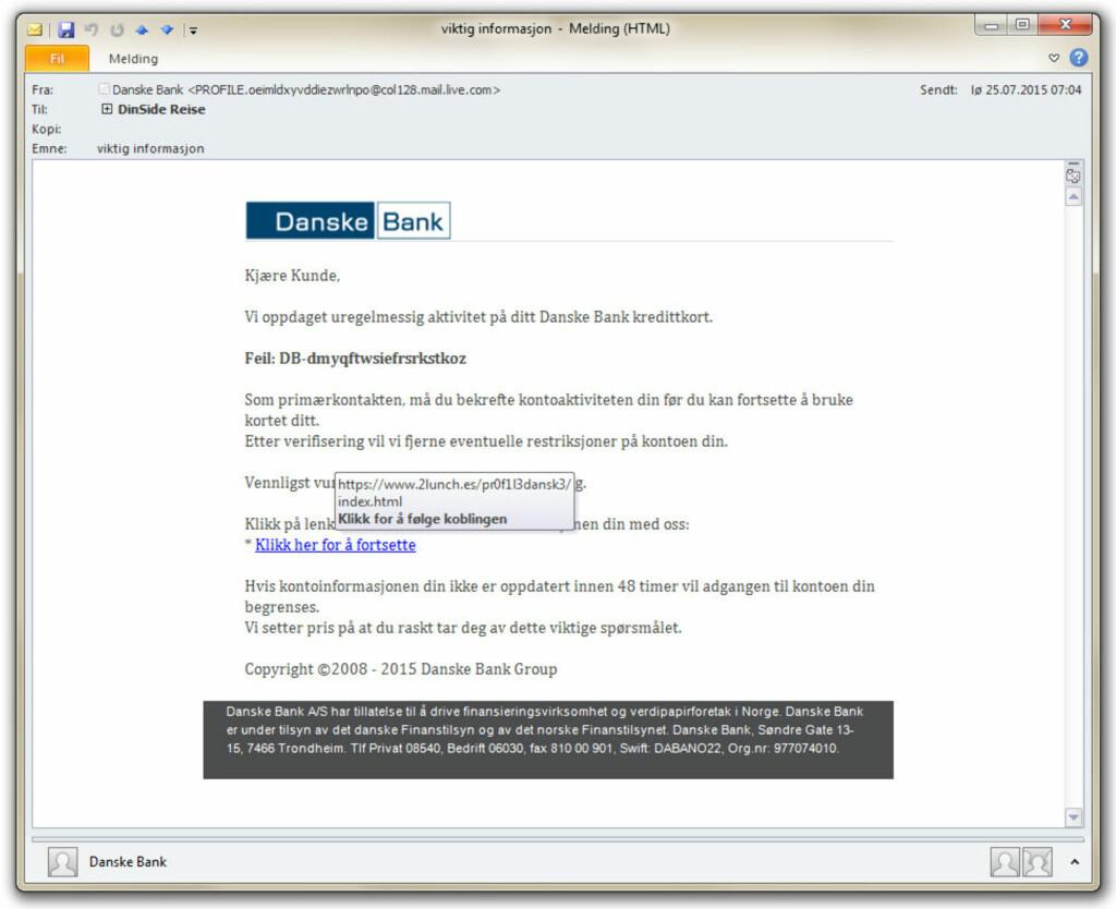 SJEKK LENKA: Denne e-posten ser ikke så verst ut, men ved å holde musepekeren over lenka, uten å trykke, finner du raskt ugler i mosen. Foto: OLE PETTER BAUGERØD STOKKE