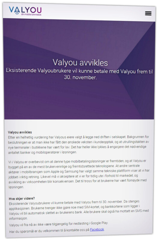 <strong><b>SLUTT:</strong> </B>Valyou er allerede over, da ingen nye kunder får registrert seg. Fra 1. desember vil ingen av dagens kunder lenger kunne betale med mobilen.  Foto: OLE PETTER BAUGERØD STOKKE