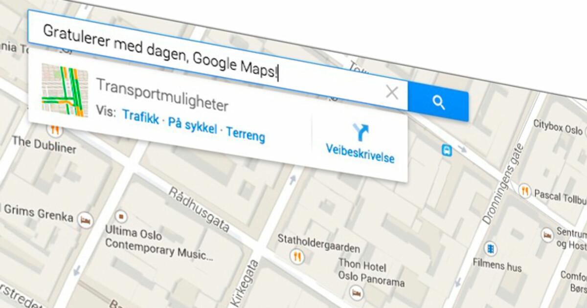 Ti Kjekke Google Maps Triks Dinside