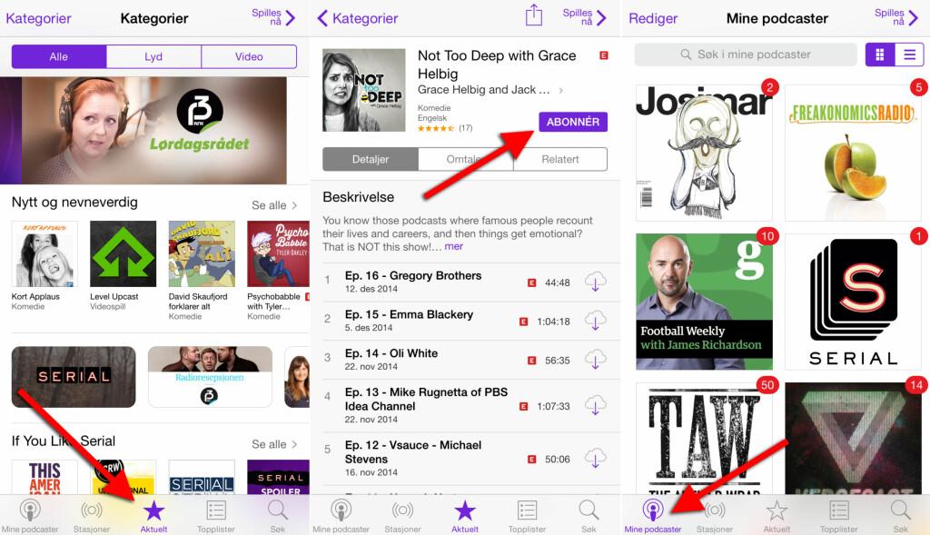 ENKEL Å STARTE MED: Apples Podcaster-app er et fint startpunkt for iPhone-brukere som er nye på podkast-fronten.  Foto: KIRSTI ØSTVANG
