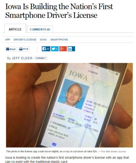 <strong><b>FØRST UTE:</strong> </b>Delstaten Iowa (3 millioner innbyggere), vil tilby førerkortet som mobil-app fra 2015. Men det laminerte kortet vil bestå. Foto: WALL STREET JOURNAL