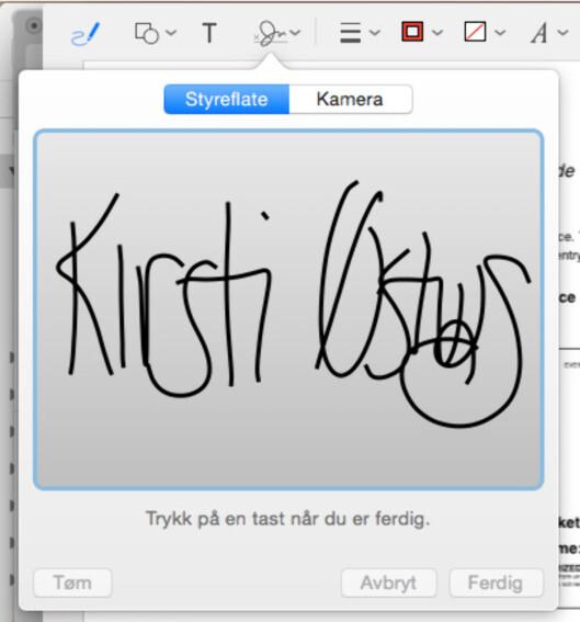 <strong><b>SKRIV UNDER HER:</strong></b> Har du ikke en Mac med styreflate, kan du også bruke webkameraet. Skriv under på et ark, og så skannes signaturen inn. Foto: KIRSTI ØSTVANG