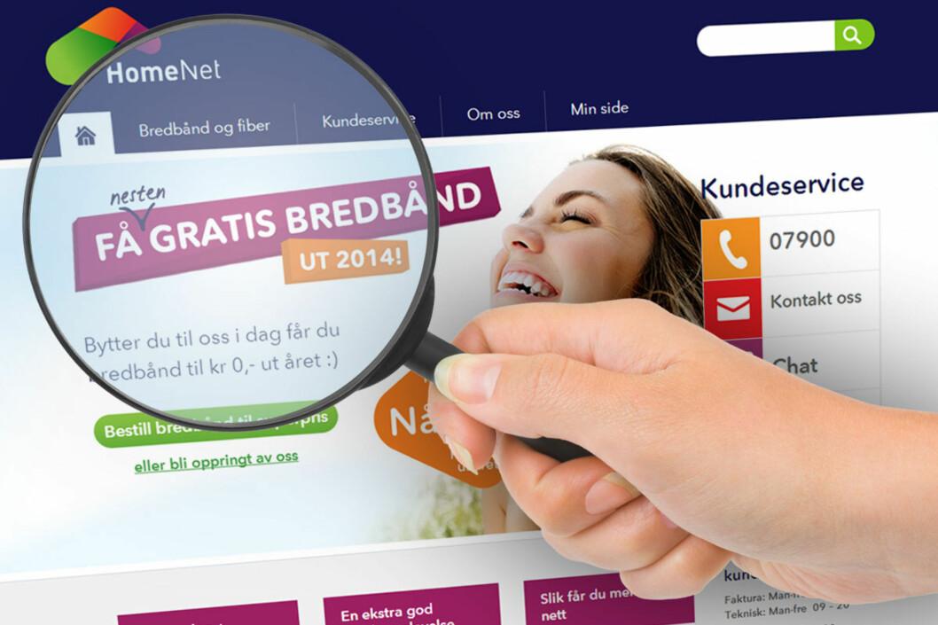 <strong><B>IKKE GRATIS:</strong> </B>Slik ser kampanjen ut på HomeNet sine nettsider. Her vil selskapet endre annonsen, mens de bare vurderer å endre de mindre annonseformatene.  Foto: OLE PETTER BAUGERØD STOKKE