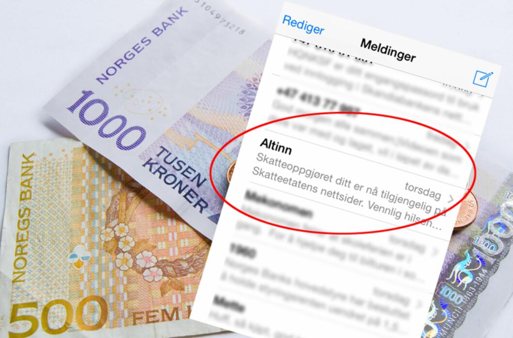 <b>SKATTEPENGER?</b> De som har skattepenger til gode og får skatteoppgjøret 25. juni, skal nå ha fått varsel om dette på sms og e-post. Foto: BERIT B. NJARGA