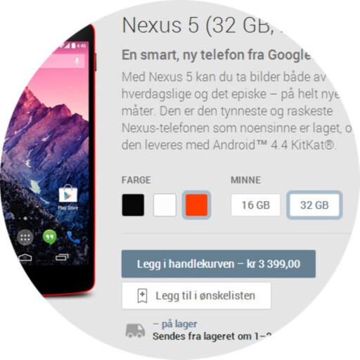 ALLE MULIGHETER: Du kan selv velge hva slags Nexus 5 du ønsker, og denne 32 GB-utgaven har vi til gode å se i norske butikker.  Foto: OLE PETTER BAUGERØD STOKKE