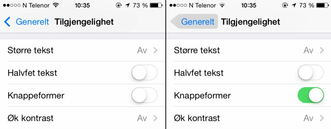<strong><b>MER MARKERTE KNAPPER:</strong></b> Her ser du hvordan en tekstknapp i iOS 7 ser ut med og uten knappeformer-innstillingen aktivert.