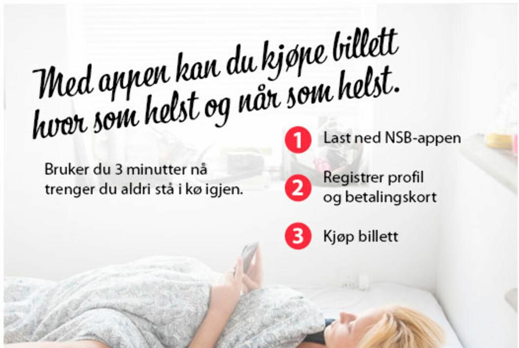 """<strong>""""Kjøp billett hvor som helst og når som helst"""", ifølge NSBs reklame. Altså, ikke på perrongen når du skal ta toget da, men gjerne dagen før i senga.</strong> Foto: Faksimile fra NSBs egenreklame"""