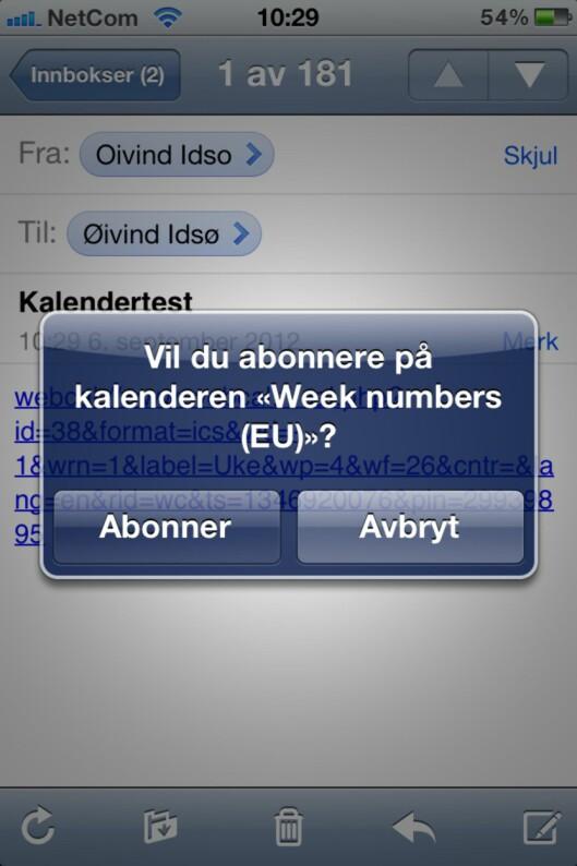 <strong><B>JA, DET VIL DU:</strong></B> Ihvertfall hvis du har lyst på ukenummer i iPhone-kalenderen.
