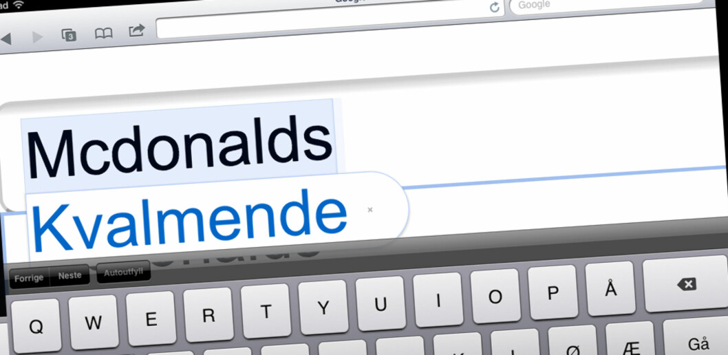 Apple foreslår at du skriver ordet Kvalmende i stedet for å skrive McDonalds. Foto: iPad