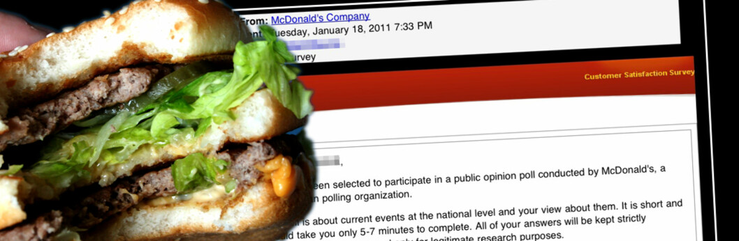 <strong><B>SVINDEL:</strong></B> Det er ikke McDonalds som prøver å lure deg til å være med på en fiktiv spørreundersøkelse. Mottar du en tilsvarende e-post, er det bare å trykke på slett-knappen. Foto: Colourbox og faksimile av e-post/DinSide