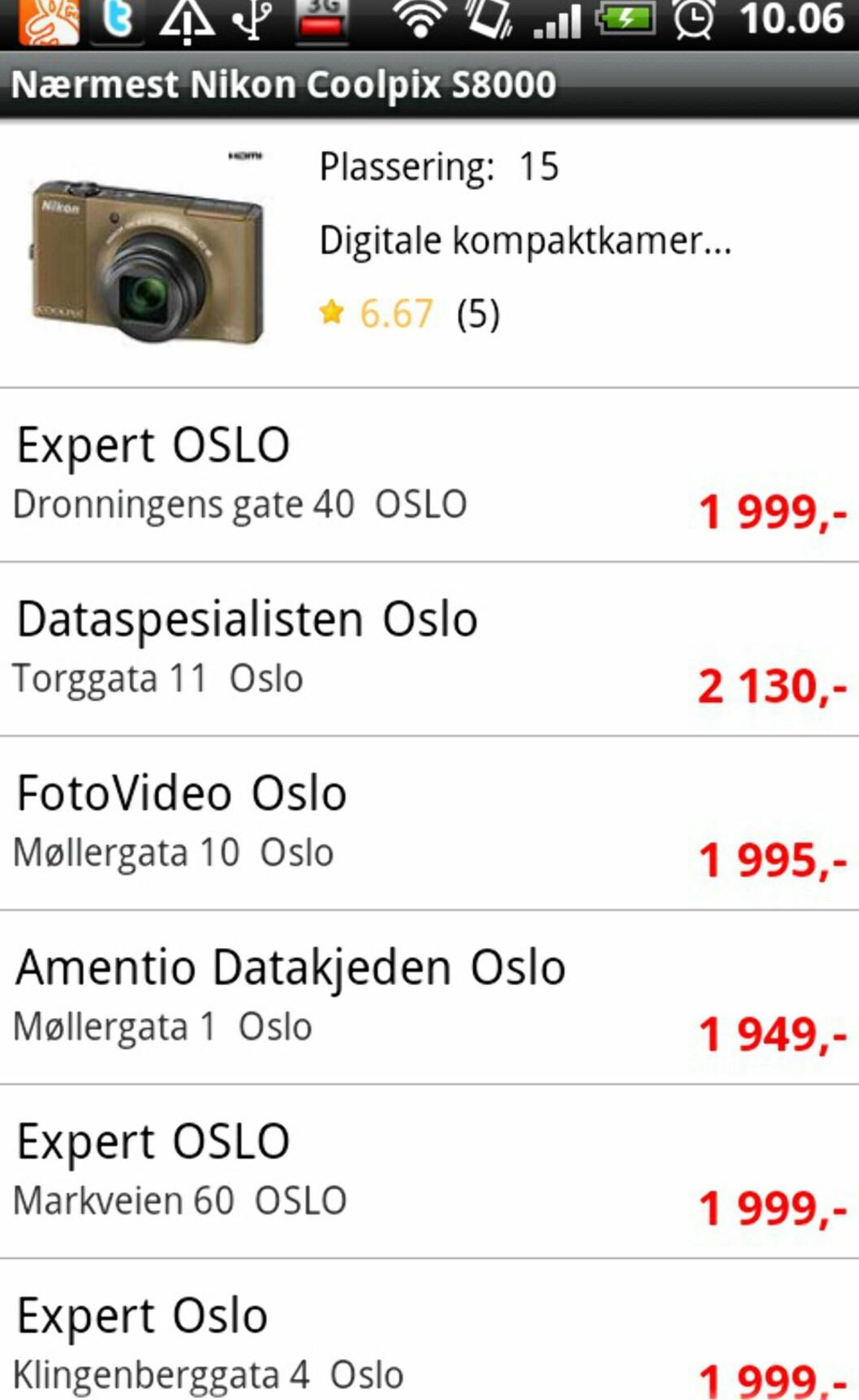 Her er prisene hos butikkene som ligger i nærheten av der vi befinner oss.
