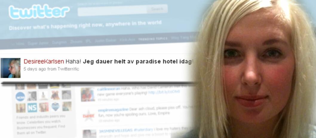 <strong><B>TWITRET OM TV-SERIE:</strong></B> Den potensielle arbeidsgiveren likte dårlig at Desiree Karlsen ser på Paradise Hotel. Foto: Privat/Twitter/DinSide