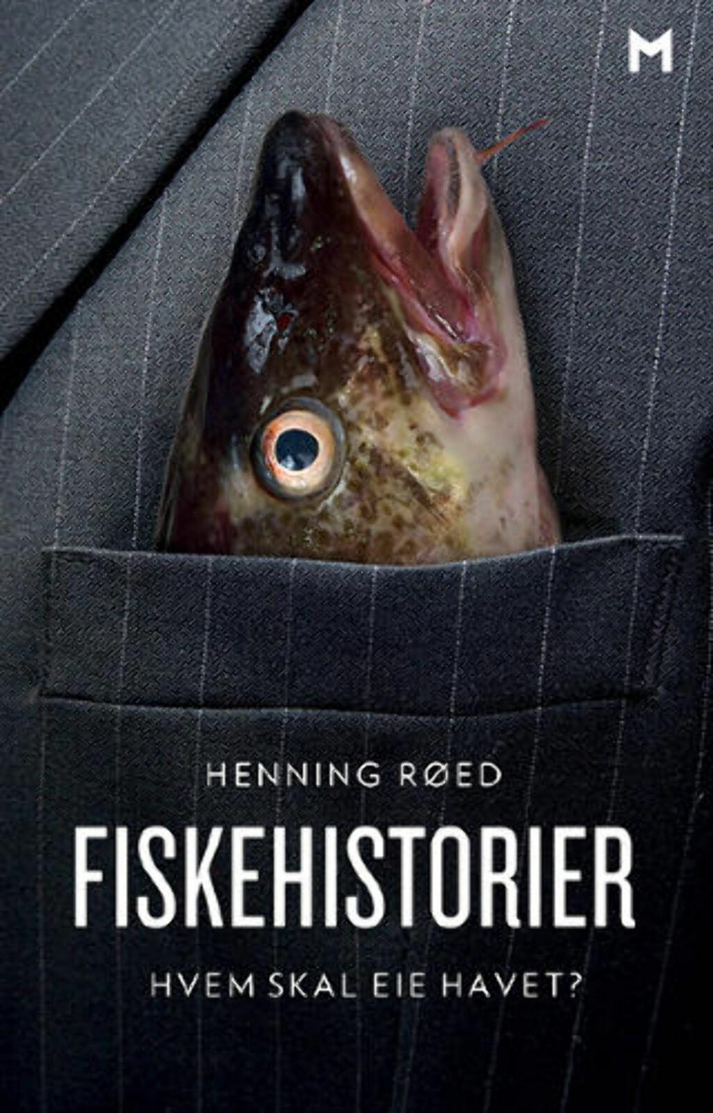 FISKEKRITIKK: Boka «Fiskehistorier» som slippes i dag, er sterkt kritisk til det forfatteren mener er en storstilt snikprivatisering av en norsk fellesressrus: fisken. Foto: Johanne Hjorthol / Manifest forlag