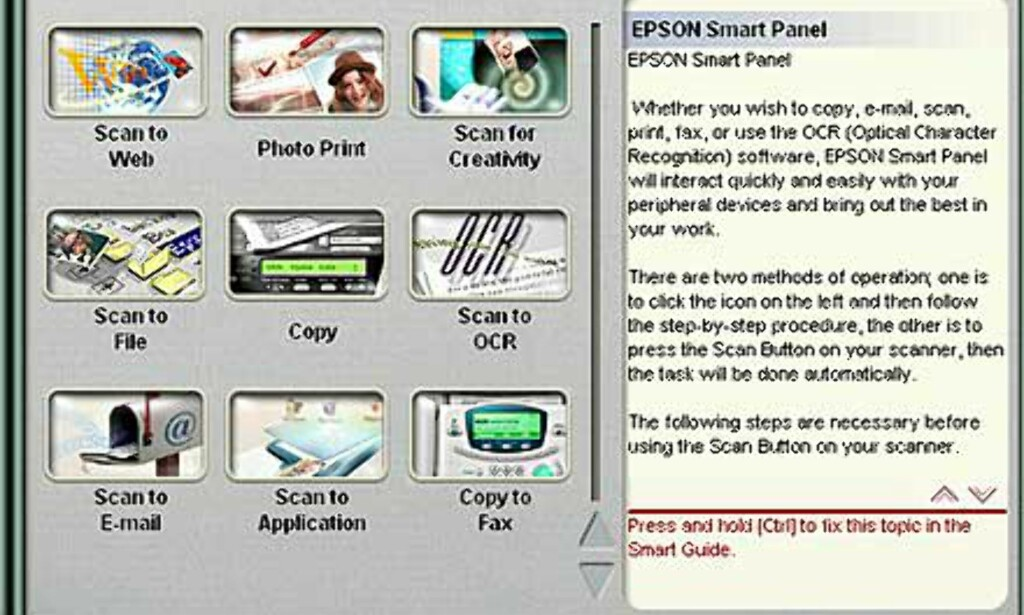 Epson Smart panel gir deg rask og enkel aksess til vanlige skanne/kopifunksjoner.