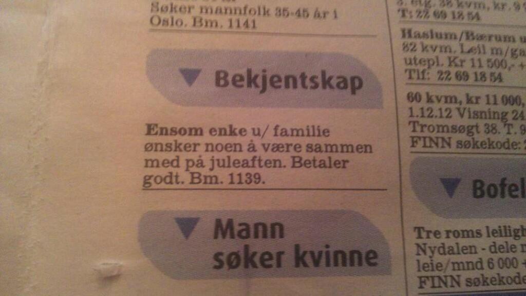«ENSOM ENKE»:  Den uvanlige annonsen sto på trykk i Aftenposten Aften og ble omfattende spredt gjennom sosiale medier. Foto: Camilla Shalchian-Tabrizi / Twitter