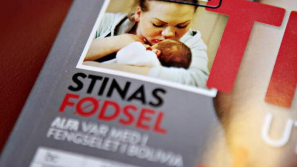 TETTE BÅND: Alfa betalte for en jordmor til Stina Brendemo Hagens fødsel i fengsel i Bolivia, og flukten hennes hjem til Norge. Foto: Torbjørn Grønning / Dagbladet