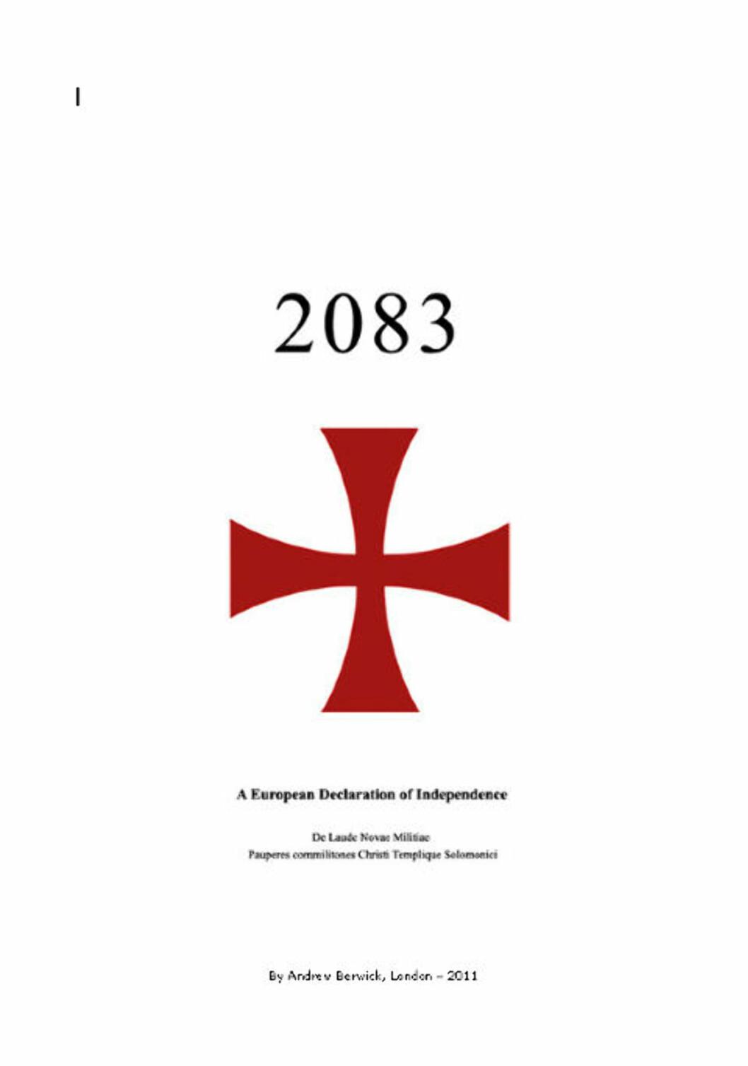 <strong>VIL REDDE EUROPA:</strong> Forfatteren av boka kaller seg Andrew Berwick. Den er skrevet på engelsk - angivelig i London i år.