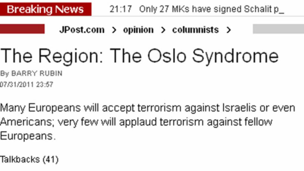 BRANNFAKKEL: Barry Rubin lanserer i Jerusalem Post flere svært kontroversielle betraktninger etter Oslo-terroren. Faksimile: Jerusalem Post