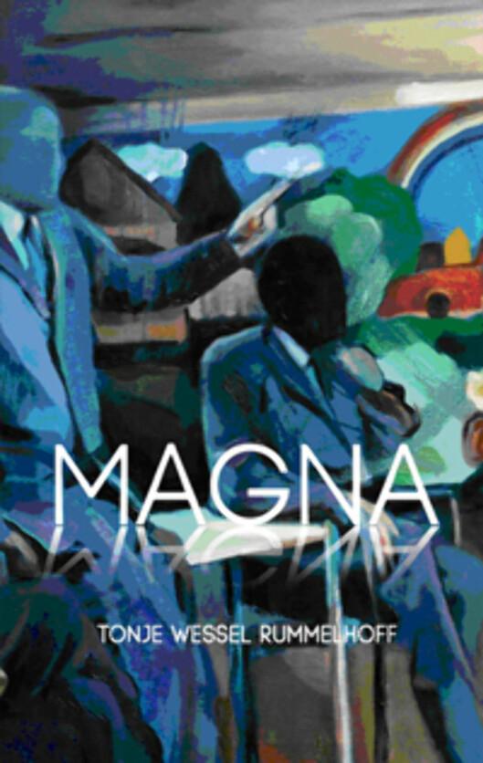 <strong>NY BOK:</strong> Romanen Magna er inspirert av Helenes historie. Den er skrevet av jordmor og forfatter Tonje Wessel Rummelhoff.
