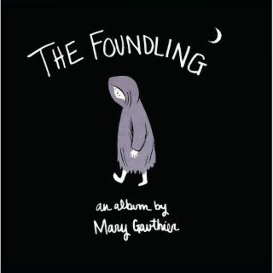 6. Mary Gauthier: «The Foundling»