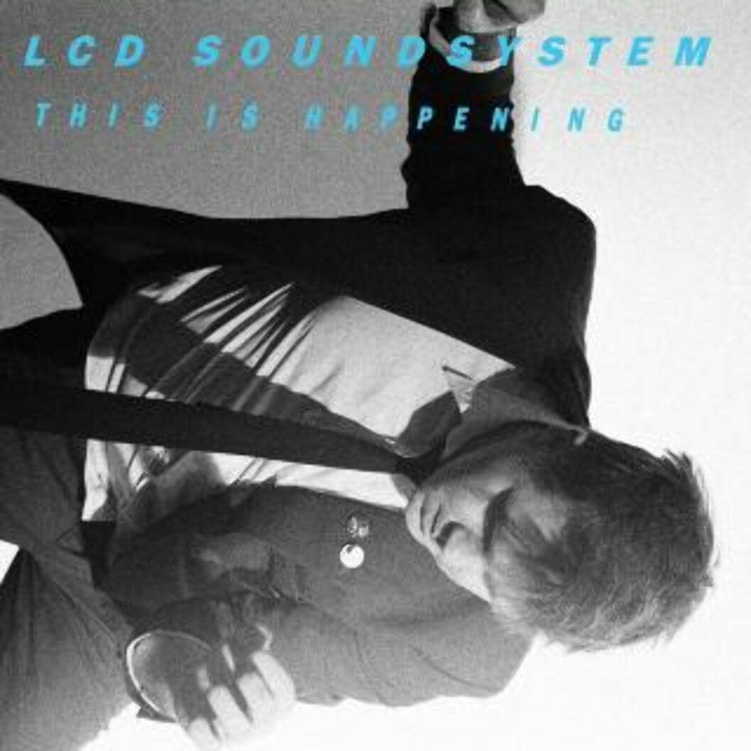 10. LCD Soundsystem: «This Is Happening»