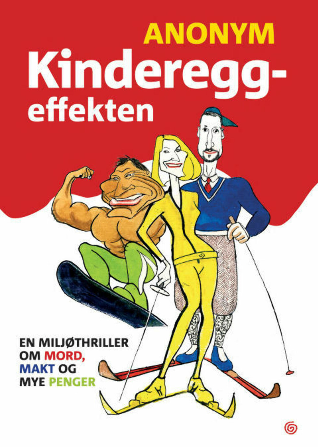 HARSELAS: Kagge Forlag har gitt ut «Kongepudler», «Kindereggeffekten» og «Klassekamerater» med Anonym som forfatter.