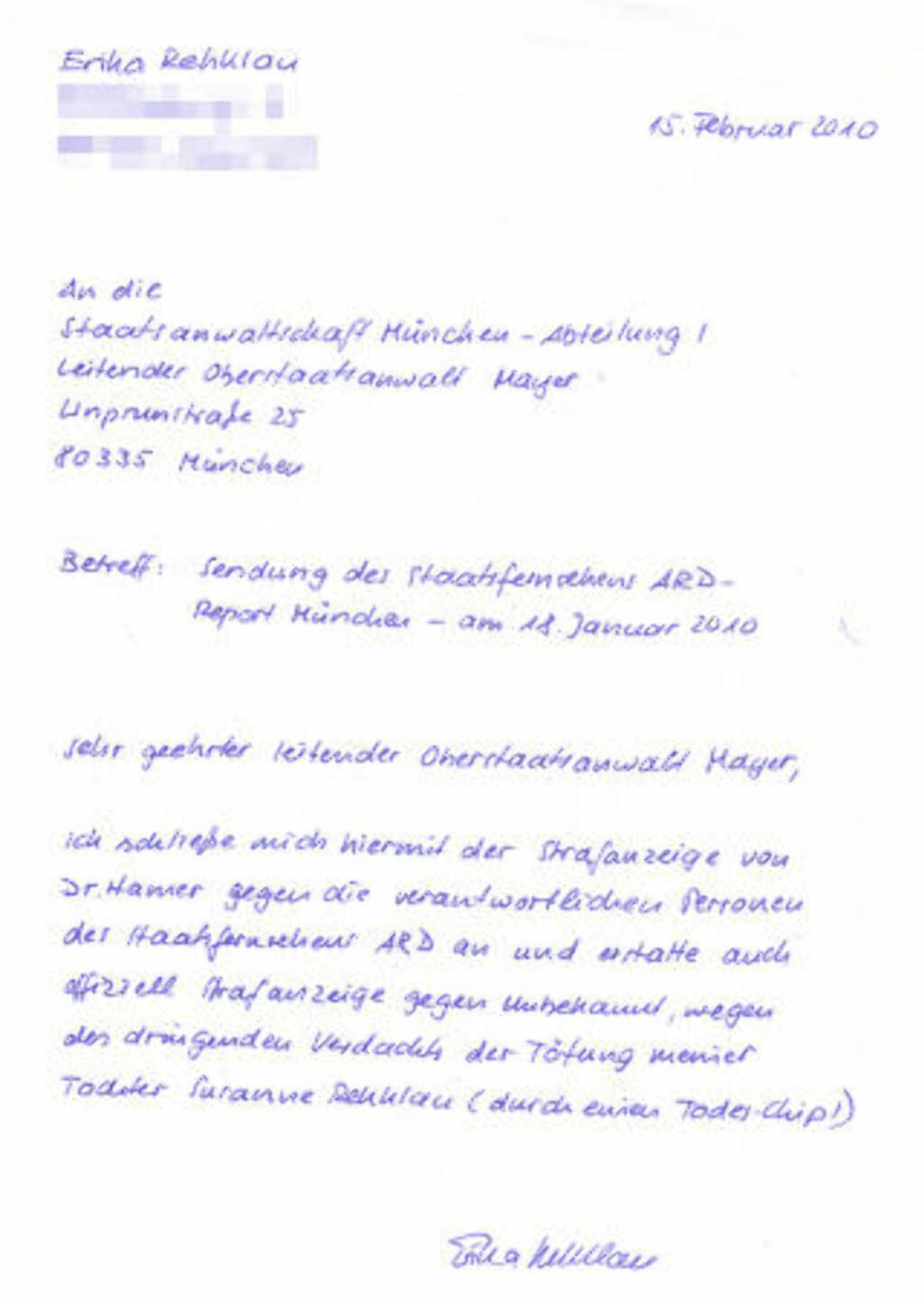 - DØDE AV MIKROCHIP: I dette brevet fra Susanne Rehklaus mor Erika slutter hun seg til Hamers anmeldelse av den tyske TV-kanalen ARD og anmelder samtidig den eller de som urettmessig har mistenkeliggjort henne for datterens dødsfall. Susanne, hevder moren, ble drept av en hemmelig implantert mikrochip, akkurat som Hamer hevder. Faksimile: HAMERS HJEMMESIDE