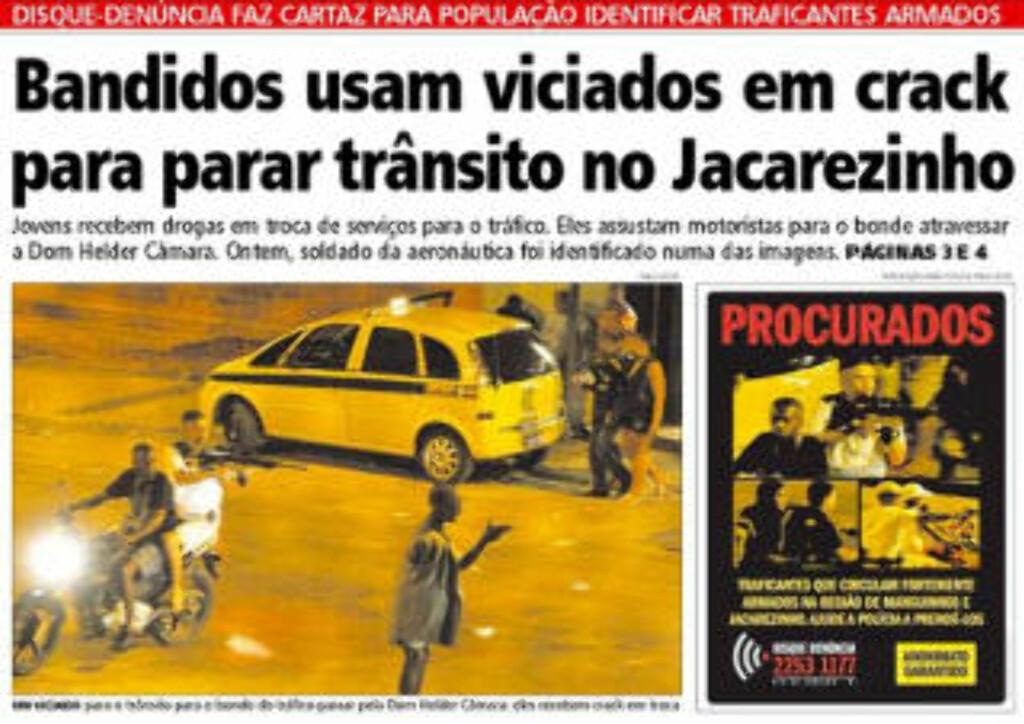 PÅ FORSIDA: Slik så forsida på tabloidavisa Extra ut i går, under tittelen «Banditter bruker crack-avhengige til å stanse trafikken ved Jacarezinho». Faksimile: Extra