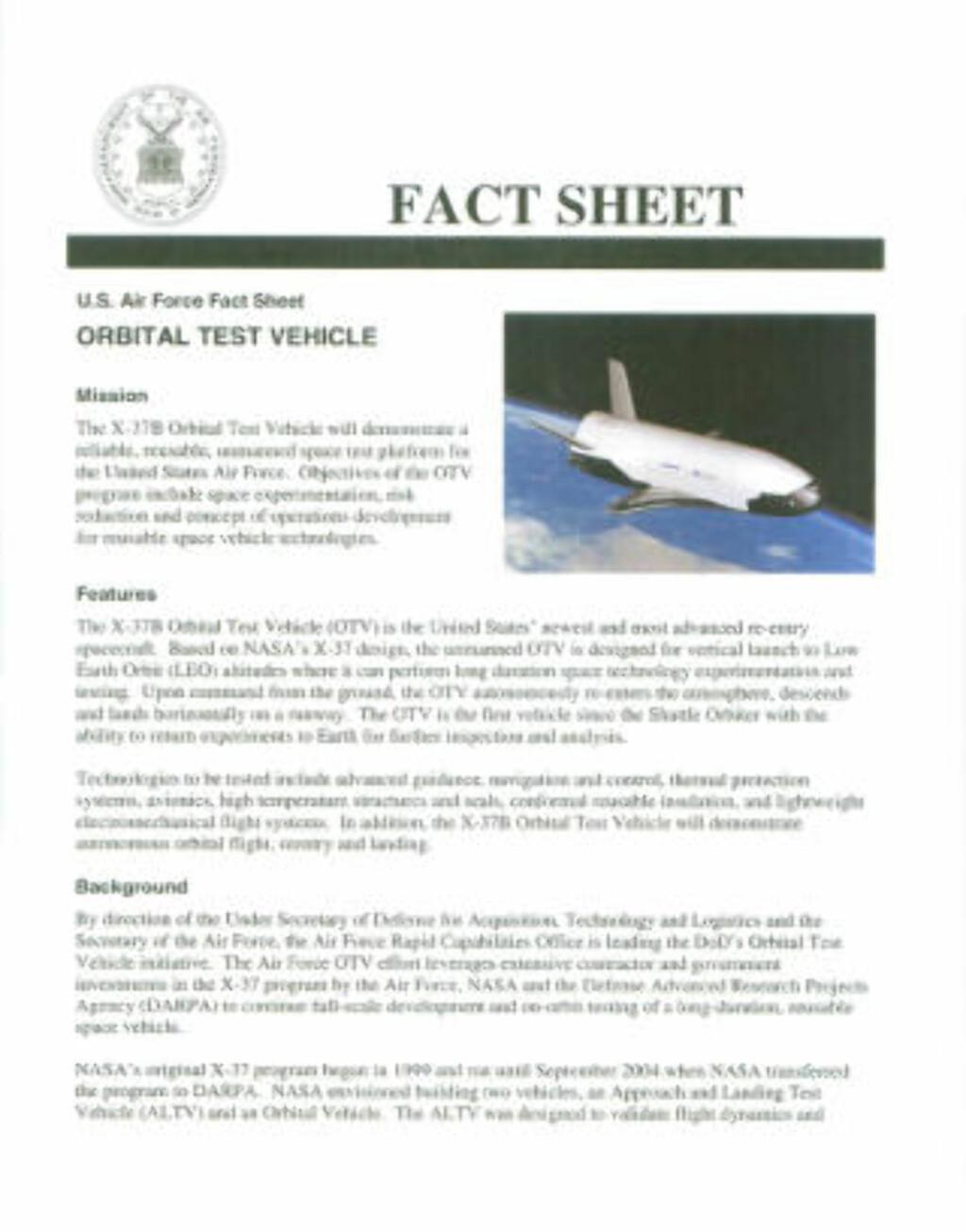 U.S. AIRFORCE er sparsomme med opplysninger rundt prosjektet. Dette er det offisielle faktaskrivet til romflyet. Se dokumentet som pdf her. Faksimile: U.S. Air Force
