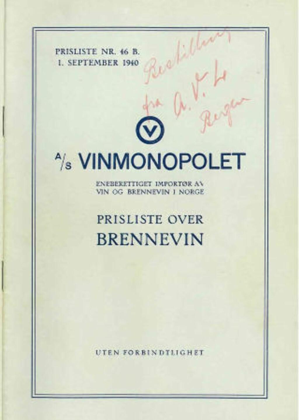 TROSSET RASJONERINGEN: Det ble innført strenge rasjoneringskrav i Norge under krigen. De gjaldt ikke okkupasjonsmakten. Denne prislisten fra Vinmonopolet i 1940 viser tyskernes bestilling på 50 000 liter vin og brennevin.
