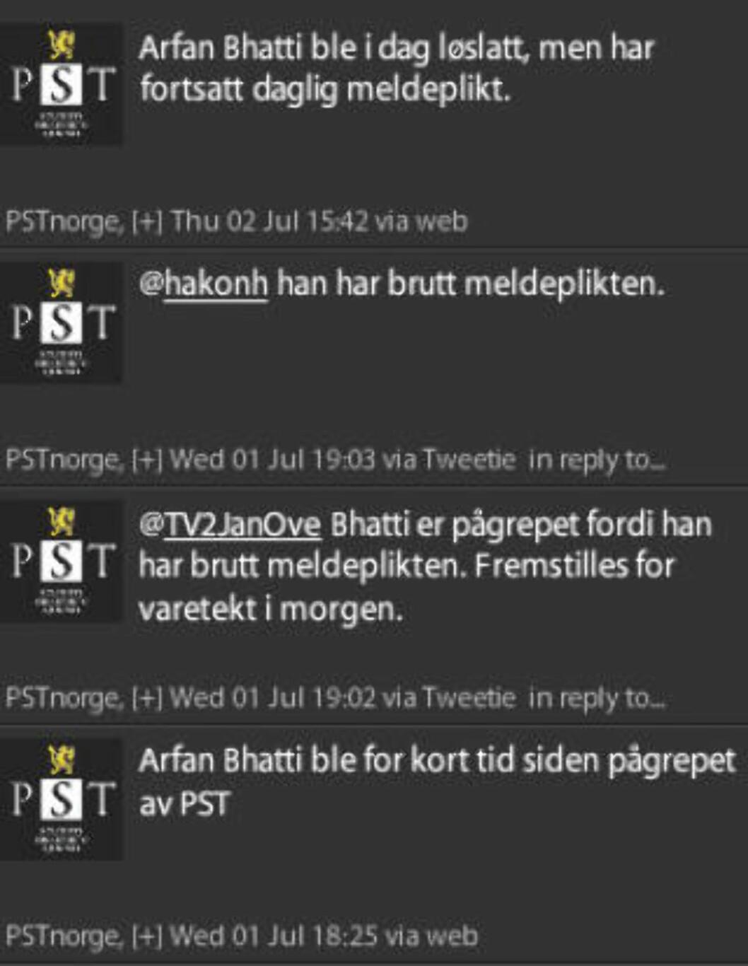<strong>HER ER TWITTER-FEEDEN:</strong>  Slik så det ut da PST opplyste at Bhatti var pågreoet, klokken 18:25 i går. Pågripelsen skal ha skjedd mellom klokken 18 og 18:30.