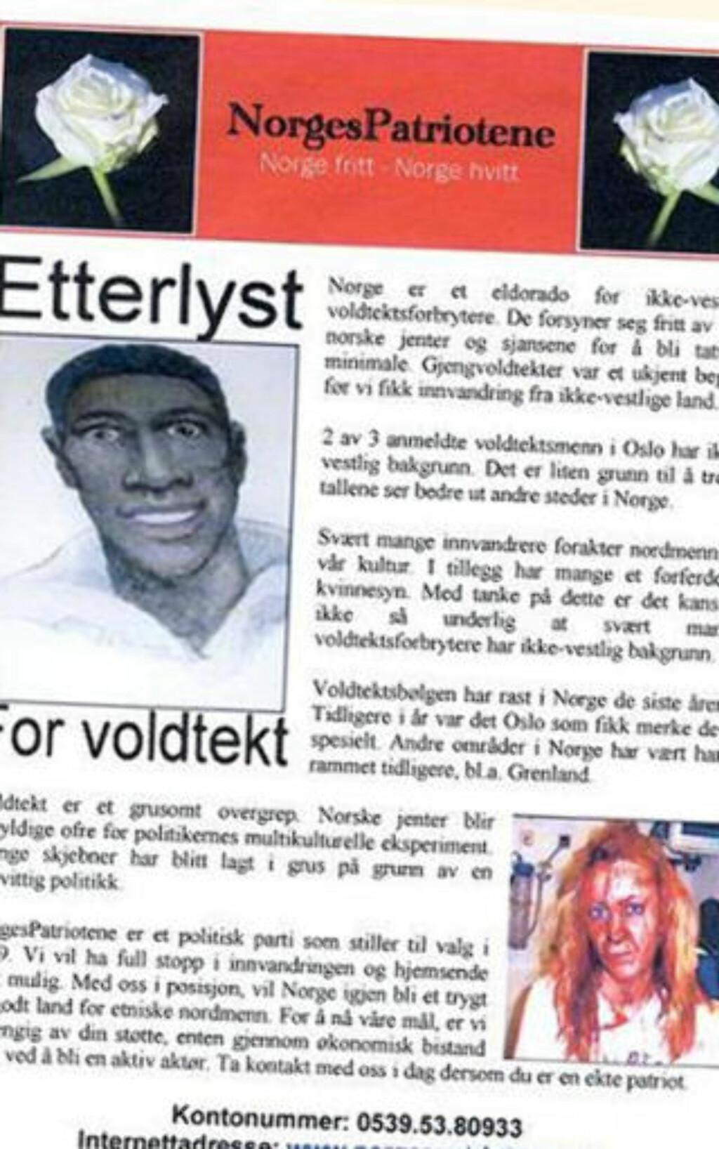 STERKE VIRKEMIDLER: NorgesPatriotene har flere ganger skapt sterke reaksjoner med sine løpeseddelkampanjer, som denne, der de hevder at «Norge er et eldorado for ikke-vestlige voldtektsforbrytere». Faksimile: NORGESPATRIOTENE