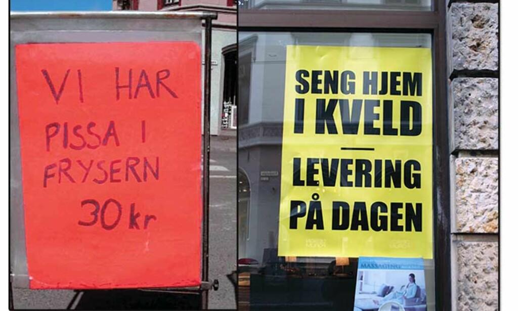RINGE MATTILSYNET? La oss håpe at teksten på den røde plakaten inneholder et feilstavet ord. Foto: DIMITRI KAYIAMBAKIS