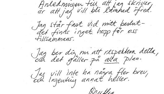 PERSONLIG BREV: Agnetha prøvde å sende personlig brev til Gert for å få han til å slutte å kontakte henne. Foto: NTB scanpix