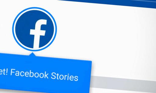 image: Facebooks «Snapchat-funksjon» er lansert i Norge