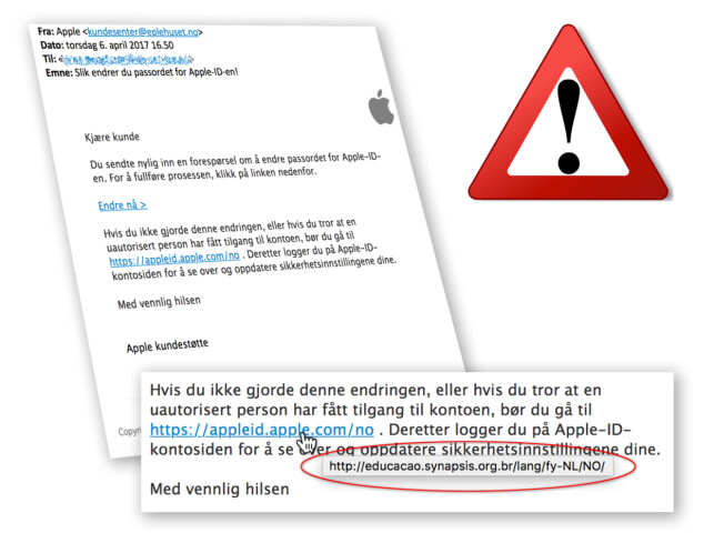 LURELENKE: Her ser du e-posten og lenka den viste ofrene videre til, fra Eplehusets egen advarsel mot phishingen. Holder du musepekeren over vil du raskt se at den ikke viser til apple.com, slik det ser ut som. Foto: Eplehuset