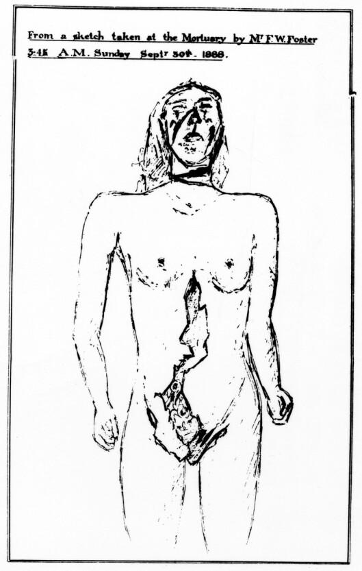 ET AV DRAPSOFRENE: Her er en av tegningene utført av rettsmedisiner F W Foster av drapsoffer Elizabeth Stride. Livmoren hennes ble skåret ut. Foto: Topfoto