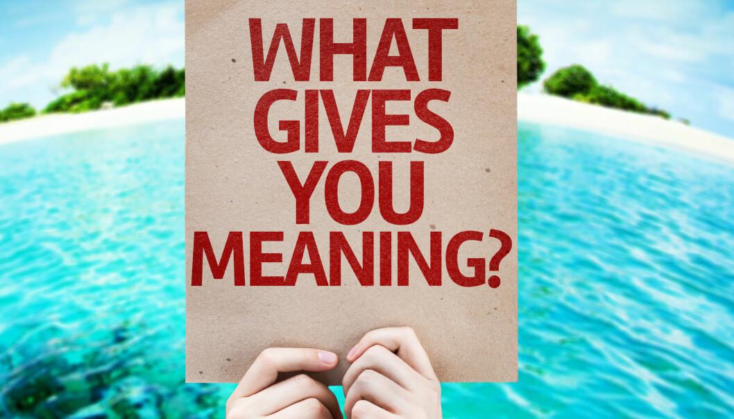 6 ting som gir livet mer mening
