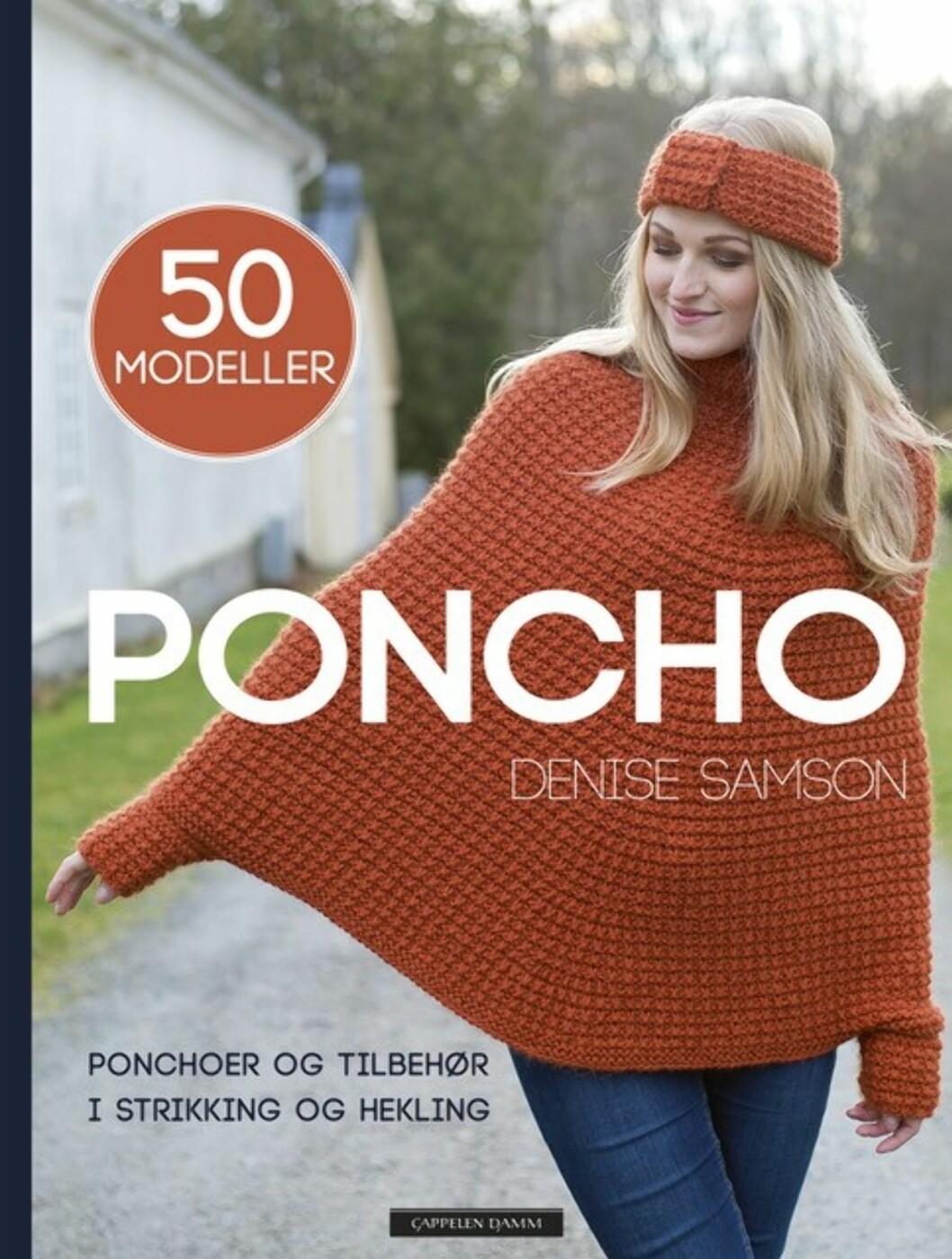 """NY BOK: Mange av ponchoene i Denises Samsons nye bok """"Poncho"""" er hennes eget design. Hun har også valgt ut sine favoritter blant de norske garnprodusentenes fineste oppskrifter. Foto: Cappelen Damm"""