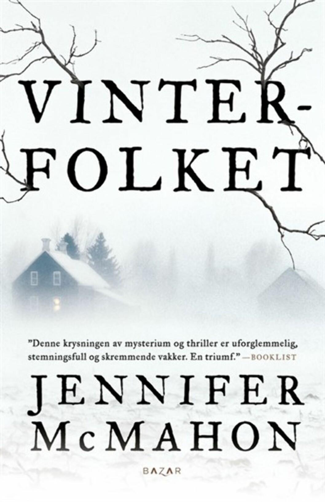 """""""Vinterfolket"""" av Jennifer McMahon, kroner 129 på Haugenbok.no.  Foto: Produsenten"""