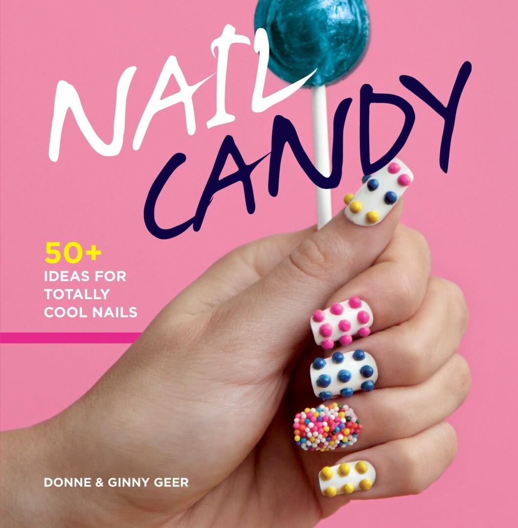 """""""Nail candy"""" av Donne og Ginny Geer, kroner 99 på Norli.  Foto: Produsenten"""