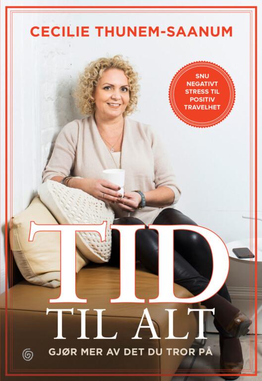 <strong>NY BOK:</strong> Denne uken kommer Cecilies bok «Tid til alt» ut på Kagge Forlag.
